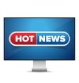 Hot news TV screen vector image
