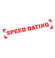 speed dating rubber stamp vector image