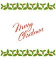 Christmas holly border vector image