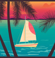yacht on a sunset and silhouettes of palms vector image