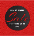 banner end of season sale discounts up to 50 cricl vector image