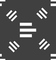 Left-aligned icon sign Seamless pattern on a gray vector image