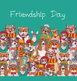 group fashion best friends cats and dogs fun vector image