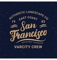 San Francisco hand written lettering for label vector image