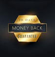 money back guarantee golden label badge design vector image