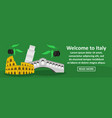 welcome to italy banner horizontal concept vector image