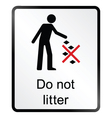 Do Not Litter Information Sign vector image vector image