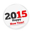 Happy New Year 2015 Sticker vector image vector image