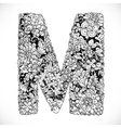 Doodles font from ornamental flowers - letter M vector image vector image