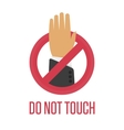 Do not touch sing vector image