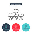 Dental crown tooth treatment sign vector image