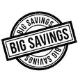 Big Savings rubber stamp vector image