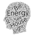 house energy ll 1 text background wordcloud vector image