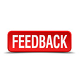 Feedback red 3d square button isolated on white vector image