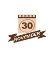 30 november calendar with ribbon vector image