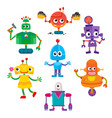 set of cute and funny colorful robot characters vector image