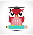 wise owl with pencil isolated on white background vector image vector image