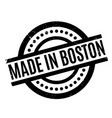 made in boston rubber stamp vector image