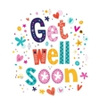 Get well soon greeting card 2 vector image