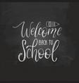 welcome back to school handwritten vector image