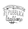 italian national rebuplic day lettering vector image