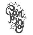Vintage lettering label with mountains forest and vector image