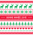Bonne Annee 2015 - French happy new year pattern vector image