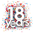 Eighteen years paper confetti sign vector image