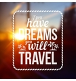 Typography stamp with text If you have dreams will vector image