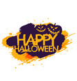 happy halloween grungy poster vector image