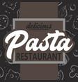 pasta delicious restaurant background vector image