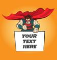 superhero with message board vector image