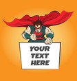 superhero with message board vector image