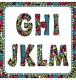 G H I J K L M Letters of alphabet with ethnic vector image