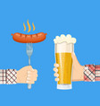 Sausage on fork and lager glass beer in hand vector image