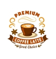 Retro coffee badge with cup of latte vector image
