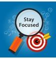 stay focused on target reminder goals vector image