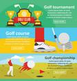 golf tournament banner horizontal set flat style vector image