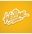 welcome calligraphy label lettering vector image