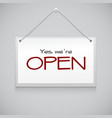 Open hanging sign vector image