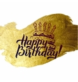 Happy Birthday Greeting Card Gold Calligraphic vector image