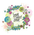 hand drawn floral love card cover flower wreath vector image