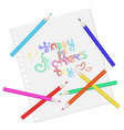 happy mother day pencils on a sheet of paper vector image