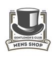 mens shop vintage label with cylinder hat vector image