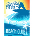 Surfing Tour Beach Club with surfer on wave vector image