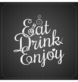 food and drink vintage chalk lettering background vector image vector image