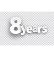 Eight years paper sign vector image
