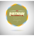 Birthday party invitation card design template vector image