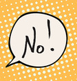 No Comic Speech Bubble vector image