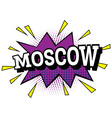 Moscow Comic Text in Pop Art Style vector image
